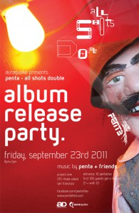 Penta - All Shots Double Release Party Poster